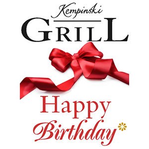 Kempinski Grill Restaurant - Happy Birthday